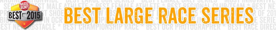 Best Large Race Series
